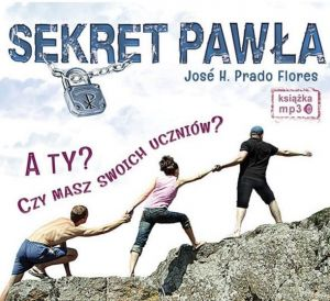 Sekret Pawła MP3 (audiobook) - Jose H. Prado Flores