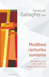 Modlitwa rachunku sumienia ... - Timothy M. Gallagher OMV