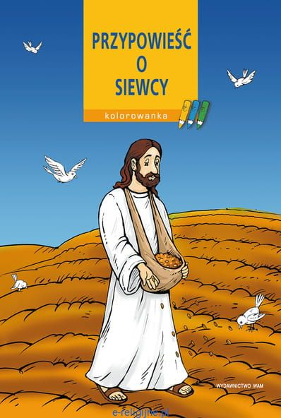 Przypowieść o siewcy - kolorowanka religijna Wydawnictwo WAM