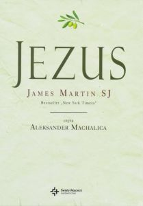 Jezus - o. James Martin SJ [AUDIOBOOK - 2 płyty CD MP3]