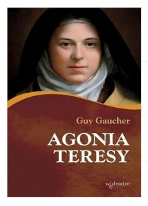 Agonia Teresy - Guy Gaucher