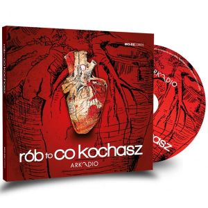 Rób to co kochasz - Arkadio (płyta CD)