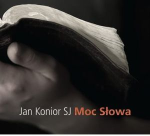 Moc Słowa - o. Jan Konior SJ (1 płyta CD - MP3)