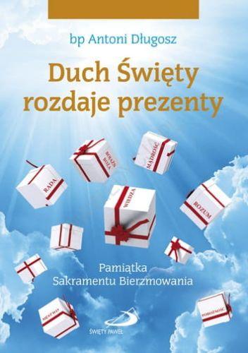e43d2ca1944399 Duch Święty rozdaje prezenty. Pamiątka Sakramentu Bierzmowania prezenty  e-religijne.pl